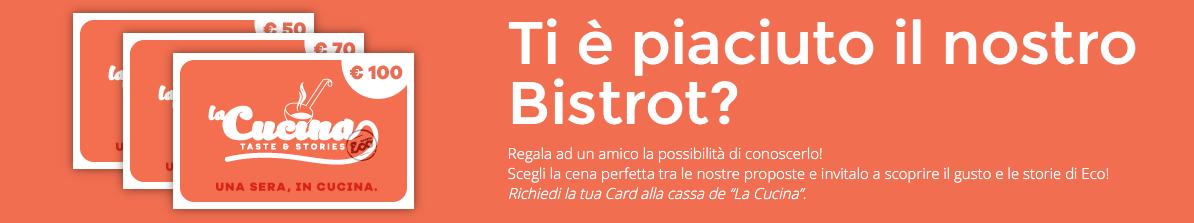 Regala una card per far conoscere la Cucina di Eco!
