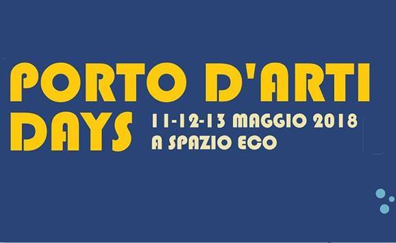 Porto d'Arti Days – 11, 12, 13 maggio
