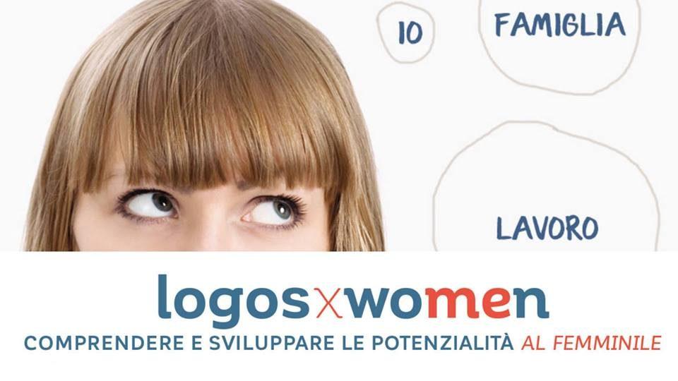 Logos X Women – In equilibrio: bisogni, famiglia, lavoro