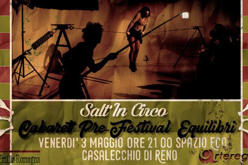 Salt'In Circo – Cabaret pre-festival Equilibri