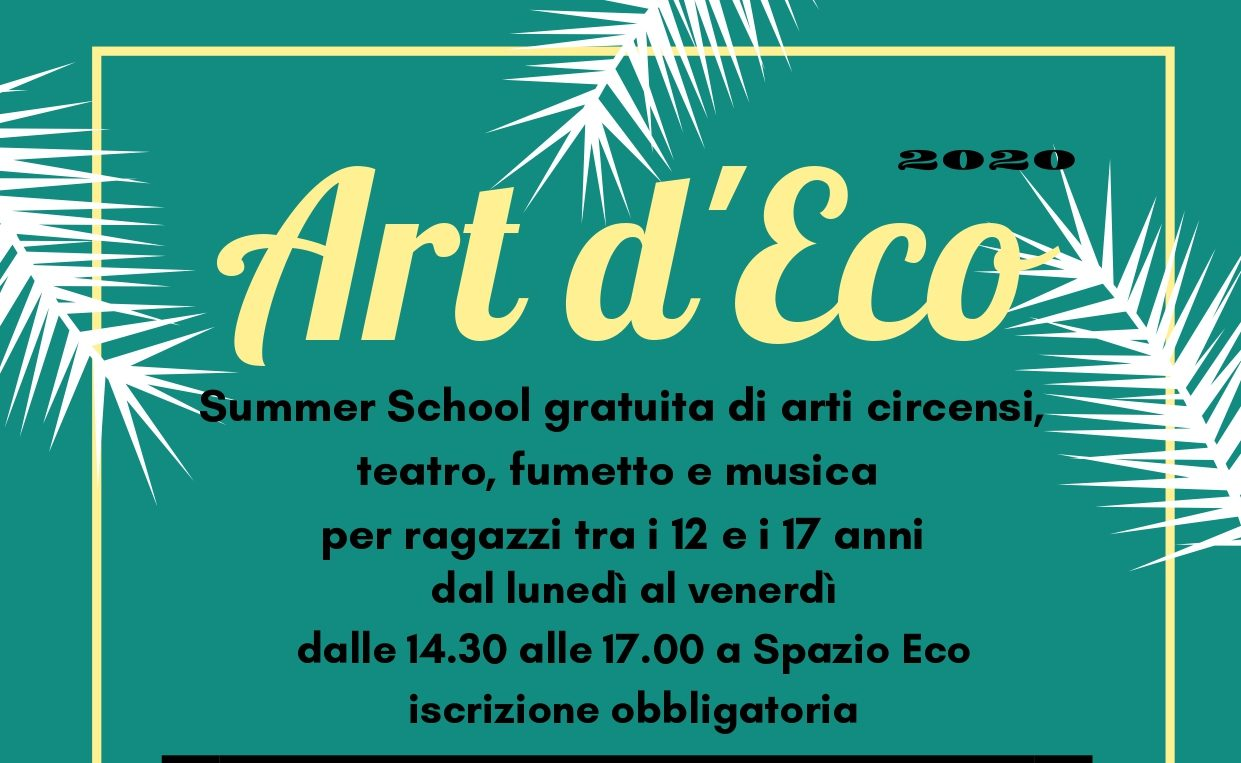 Art d'Eco – summer school gratuita di arti