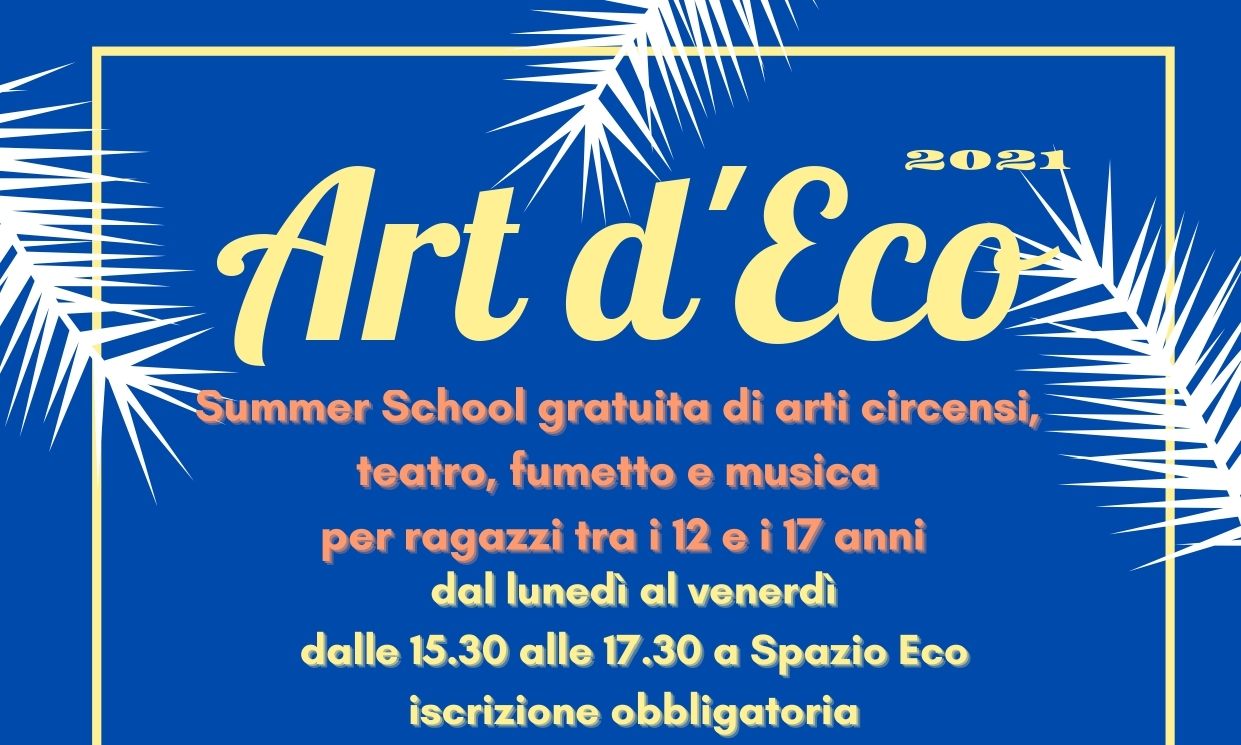 Ritorna Art d'Eco – La summer school di Spazio Eco