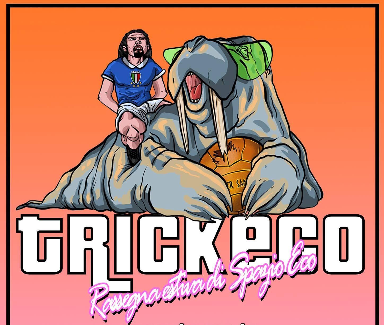 Trick-Eco: Rassegna estiva eventi a Spazio Eco